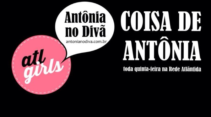 Coisa de Antônia: Querido P.A.!