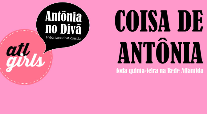 Coisa de Antônia: (ih)maturidade alcoólica